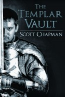 The Templar Vault by Scott Chapman