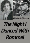 The Night I Danced with Rommel by
