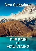 The Pain of Mountains by