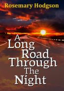 A Long Road Through The Night by