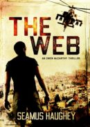 The Web: An Owen McCarthy thriller by
