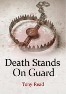 Death Stands On Guard by Tony Read