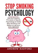 Stop Smoking Psychology by Andrew Radford
