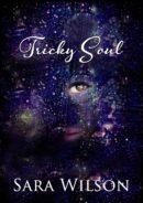 Tricky Soul by Sara Wilson