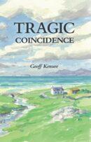 Tragic Coincidence by Geoff Kenure