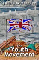 The Youth Movement  by Benjamin Garratt